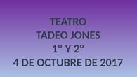 Teatro Tadeo Jones 1º y 2º EP. CEIP Pinocho 2017/18