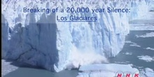 The breaking of a 20,000 year Silence: Los Glaciares: UNESCO Culture Sector