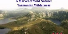 A Marvel of Nature: the Tasmanian Wilderness: UNESCO Culture Sector