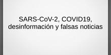 SARS-CoV-2, COVID 19, desinformación y falsas noticias - Contenido educativo