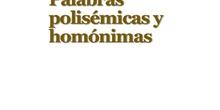 PRIMARIA 6º - LENGUA CASTELLANA Y LITERATURA - PALABRAS POLISÉMICAS Y HOMÓNIMAS
