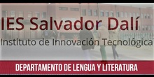 DEPARTAMENTO DE LENGUA Y LITERATURA - IES SALVADOR DALI - PUERTAS ABIERTAS