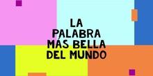 LA PALABRA MÁS BELLA DEL MUNDO