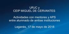 URJC y CEIP Miguel de Cervantes de Leganés: mentores y APS