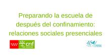 Preparando la Escuela de Después del Confinamiento: Relaciones Sociales Presenciales