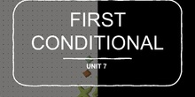 6º FIRST CONDITIONAL