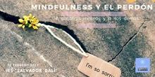 Sesión 3: Fortaleza del Perdón. Seminario Atención plena y Fortalezas personales. IES Salvador Dalí. Curso 2020-21