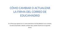 Cambio o actualización de firma de correo EducaMadrid
