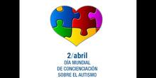 Día de Concienciación Sobre el Autismo - CEIP Miguel de Cervantes (Mejorada del Campo)