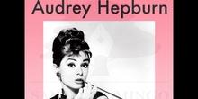 MUJERES PARA LA HISTORIA - AUDREY HEPBURN