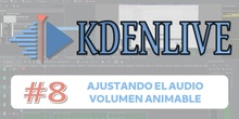 KDENLIVE #8 Ajustando el audio - Volumen animable
