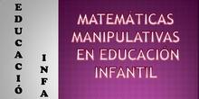 MATEMÁTICAS MANIPULATIVAS EN EDUCACIÓN INFANTIL