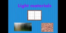 PRIMARIA - 5º - LIGHT MATERIALS - NATURAL SCIENCE