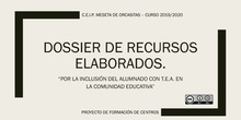 DOSSIER DE RECURSOS ELABORADOS PFC CEIP MESETA DE ORCASITAS