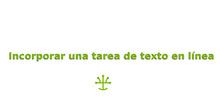 Incorporar una tarea de texto en línea