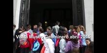VISITA AL MUSEO GEOMINERO