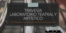 TRAVESÍA laboratorio teatral y artístico