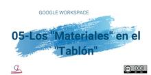 """5-Classroom. Los """"materiales"""" en el """"Tablón"""""""