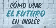 USOS DEL FUTURO EN INGLÉS