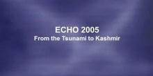ECHO 2005 - from the Tsunami to Kashmir