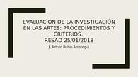 Evaluación de la investigación en las Artes: procedimientos y criterios.