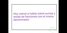 PRIMARIA 5ºMATEMÁTICASSUMA Y RESTA DE FRACCIONES CON MISMO DENOMINADOR