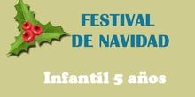 FESTIVAL NAVIDAD 2018 - INFANTIL 5 AÑOS