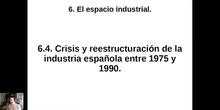 0604 Crisis y reestructuración de la industria española entre 1975 y 1990
