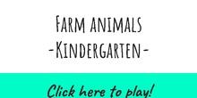 Farm animals. Kindergarten ( 3 - 6 años)
