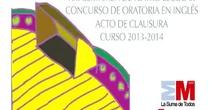 XXI CERTAMEN DE TEATRO ESCOLAR. CONCURSO DE ORATORIA EN INGLÉS. ACTO DE CLAUSURA. CURSO 2013-14