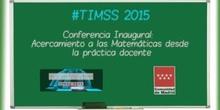 2.Tendencias en Matemáticas y Ciencias (TIMSS 2015).  Acercamiento a las Matemáticas desde la práctica docente. Concepción Pérez  Pérez.