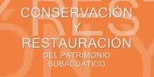 Conservación y Restauración del Patrimonio Subacuático