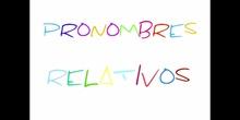 PRIMARIA 6º- PRONOMBRES RELATIVOS - LENGUA Y LITERATURA - FORMACIÓN