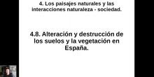 0408 Alteración y destrucción de los suelos y la vegetación en España