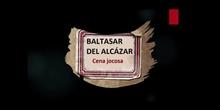 Baltasar del Alcázar: Cena jocosa