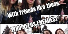 With friends like these, who needs enemies? | PaulaRodas & LuzGómez