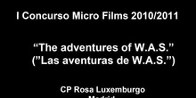 THE ADVENTURES OF W.A.S, Micro Film Más Divertido (Segundo Clasificado)