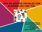 PFC INTERVENCIÓN EN EL AULA CON ALUMNOS/AS CON TEA. APOYOS VISUALES
