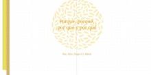 PRIMARIA-6º- TIPOS DE PORQUÉS-LENGUA-MARÍA, PAZ, HUGO S Y ALEX- FORMACIÓN