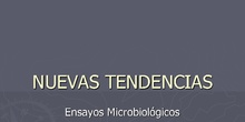 NUEVAS TENDENCIAS EN EL CONTROL MICROBIOLÓGICO