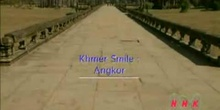 Khmer Smile: Angkor: UNESCO Culture Sector